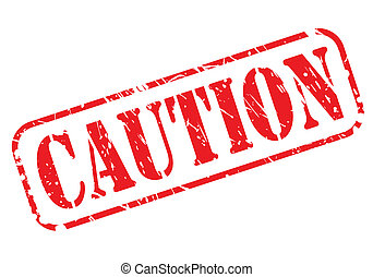 CAUTION red stamp text on white