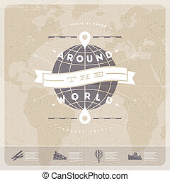 Around the world - travel vintage type design with world map...