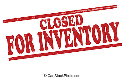 Closed for inventory - Stamp with text closed for inventory...