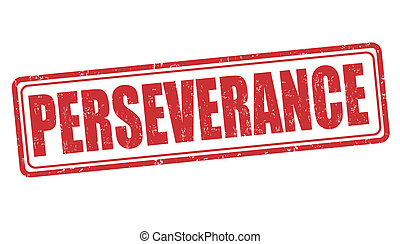 Perseverance stamp - Perseverance grunge rubber stamp on...