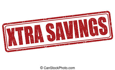 Xtra savings stamp - Xtra savings grunge rubber stamp on...