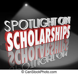 Spotlight on Scholarships Words Tuition Payment College...