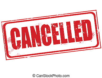 cancelled stamp - cancelled grunge stamp with on vector...