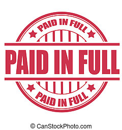 paid in full stamp - paid in full grunge stamp with on...