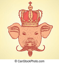 Sketch pig in crown with mustache, vector background -...