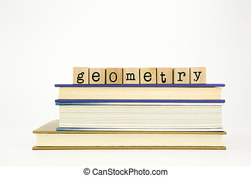 geometry word on wood stamps and books - geometry word on...