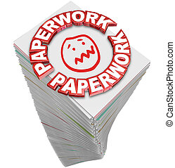 Paperwork Stack Pile Papers Files Fill Out Busy Work -...