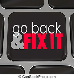 Go Back And Fix It Words Computer Keyboard Key Button - Go...