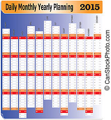 Daily Monthly Yearly 2015 Calendar - Vector of Planning...