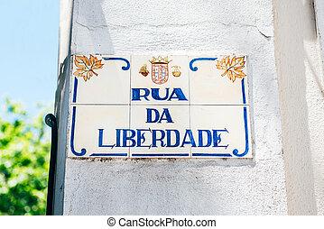 Rua da liberdade - freedom street - Rua da Liberdade -...