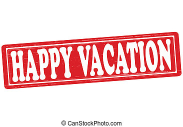 Happy vacation - Stamp with text happy vacation inside,...