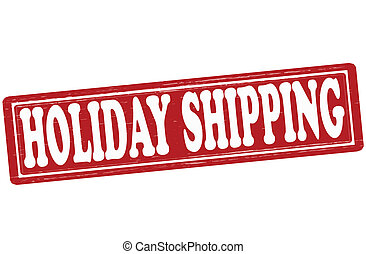 Holiday shipping - Stamp with text holiday shipping inside,...