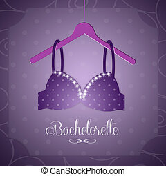 Bachelorette party - illustration of bra for Bachelorette...