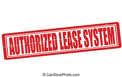 Authorized lease system - Stamp with text authorized lease...