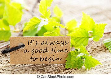etiqueta, su, Alwaya, bueno, tiempo, comenzar
