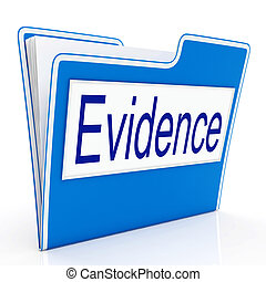 Evidence File Represents Folders Paperwork And Document -...