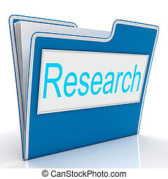 Research File Indicates Gathering Data And Studies - File...