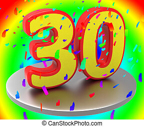 Thirty Anniversary Indicates Birthday Party And 30Th