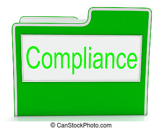 Compliance Files Shows Agree To And Comply - Files...