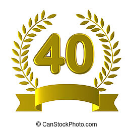 Fortieth Forty Shows Happy Birthday And 40 - Fortieth Forty...