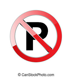 Parking prohibited. Sign