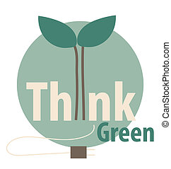 Think green, Eco concept. Vector illustration