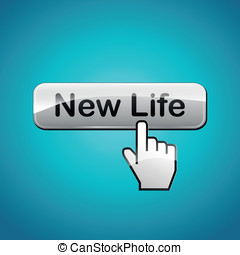New life button - Vector illustration of new life abstract...
