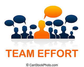 Team Effort Shows Togetherness Agreement And Together