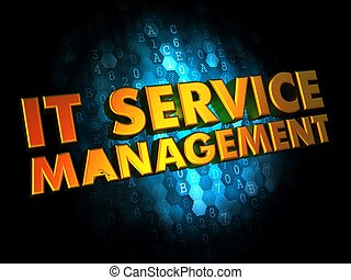 IT Service Management on Digital Background. - IT Service...