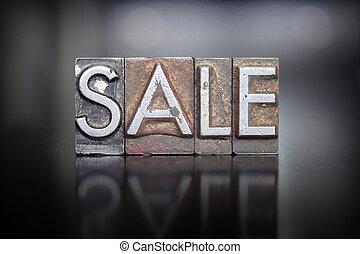 Sale Letterpress - The word SALE written in vintage...