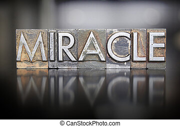 Miracle Letterpress - The word MIRACLE written in vintage...