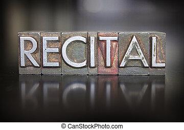 Recital Letterpress - The word RECITAL written in vintage...
