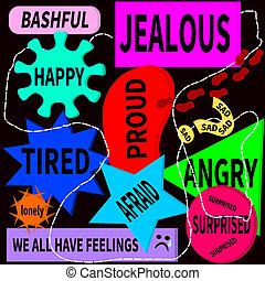 We have feelings - We all have feelings sign, that shows...
