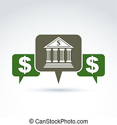 Vector banking symbol, financial institution icon. Speech...