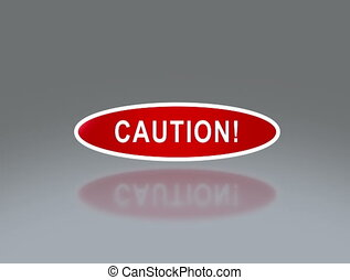 oval signage of caution 4K