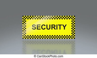 yellow Security signage - the notice of traffic sign for...