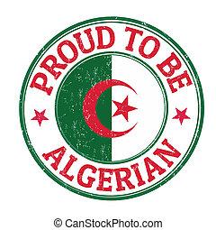 Proud to be algerian stamp - Proud to be algerian grunge...
