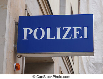 Polizai police sign - A Polizei sign meaning Police in...