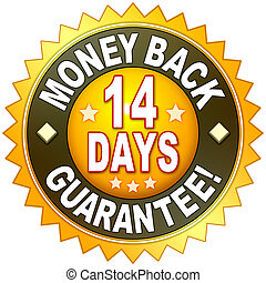 money back guarantee - A money back guarantee symbol for...