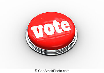 Vote on digitally generated red push button - The word vote...