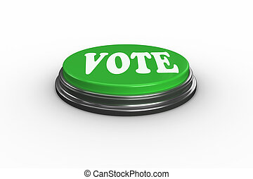 Vote on digitally generated green push button - The word...