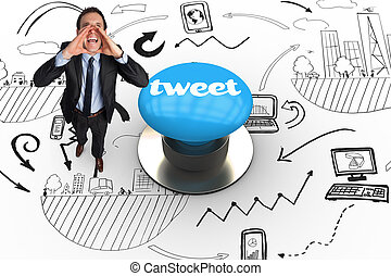 Tweet against blue push button - The word tweet and shouting...