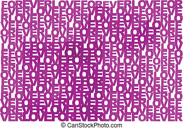 Forever love in different shades of pink and purple on white, typographic illustration, vector, eps 10