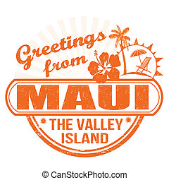 Greetings from Maui stamp - Grunge rubber stamp with text...