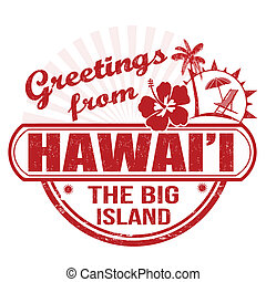 Greetings from Hawaii stamp - Grunge rubber stamp with text...