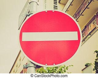 Retro look No entry sign - Vintage retro looking No entry...