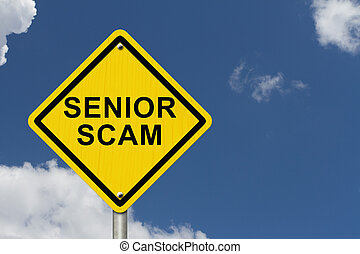 Senior Scam Warning Sign, An road warning sign with words...