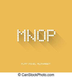 M N O P - Flat Pixel Alphabet - Flat Design - Vector...