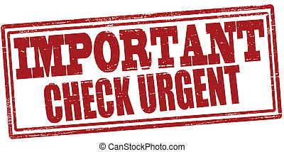 Important check urgent - Stamp with text important check...