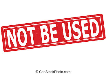 Not be used - Stap with text not be used inside,vector...